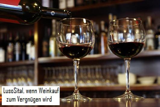 LusoSital, wenn Weinkauf zum Vergnügen wird